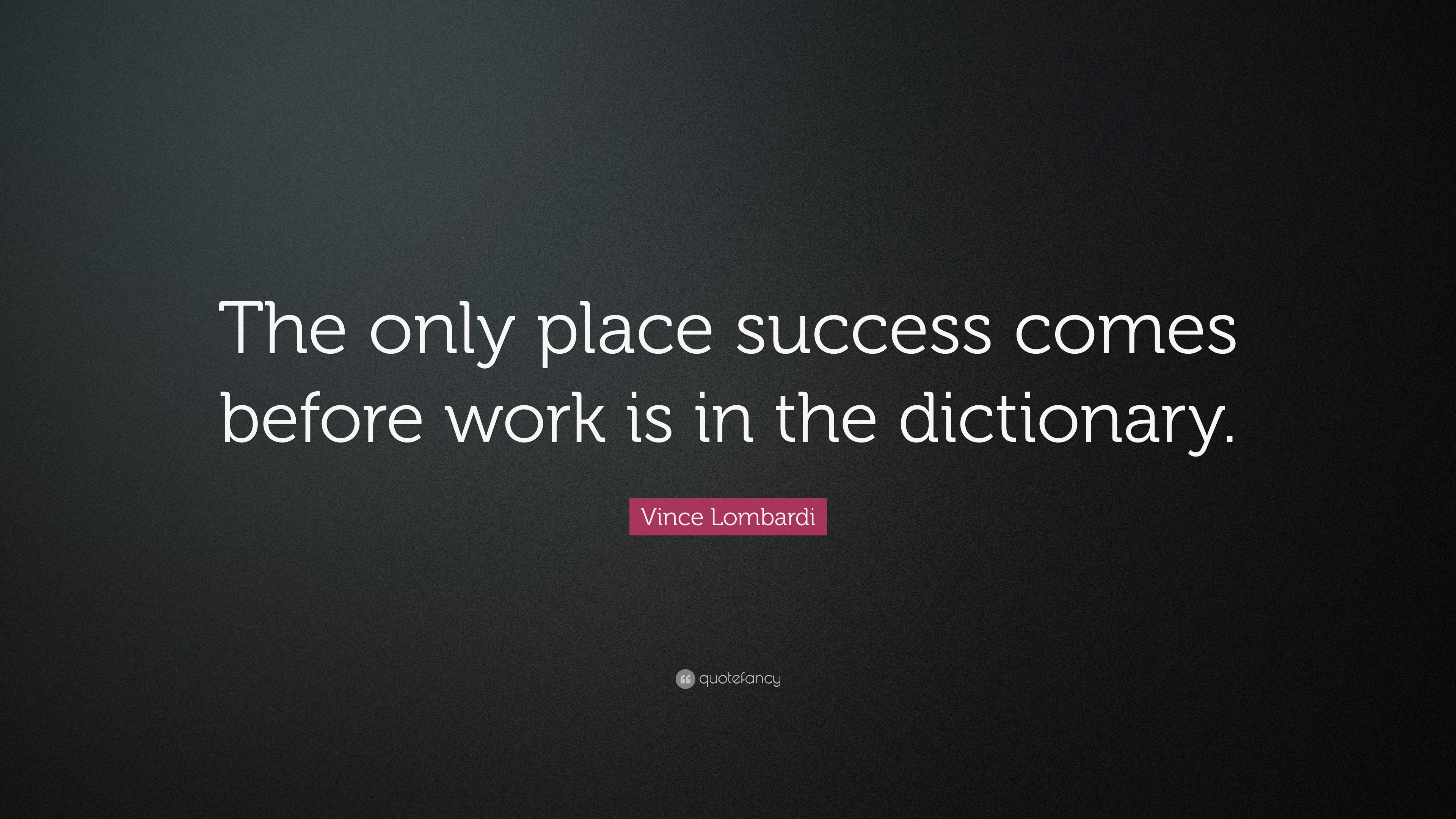 essay on success comes before work only in dictionary